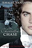 The Charleston Chase (Phantom Knights Book 2)
