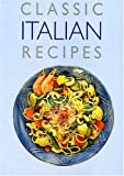 img - for Classic Italian Recipes book / textbook / text book
