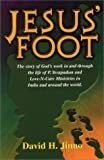 img - for Jesus' foot: A testimony of God's work in and through the life of P. Yesupadam and the body of Christ in India and around the world book / textbook / text book