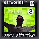 Rapid Italian: Volume 3 Audiobook by  Earworms Learning Narrated by Marlon Lodge, Filomena Nardi