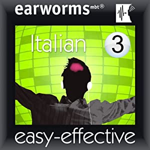 Rapid Italian: Volume 3 | [ Earworms Learning]