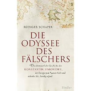 eBook Cover für  Die Odyssee des F xE4 lschers Die abenteuerliche Geschichte des Konstantin Simonides der Europa zum Narren hielt und nebenbei die Antike erfand