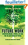 Future Work: Changing Organizational...