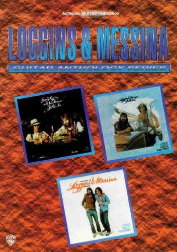 Loggins & Messina (Guitar Anthology Series)