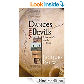 Dances with Devils: A Journalist's Search for Truth