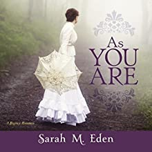As You Are Audiobook by Sarah M. Eden Narrated by Jason Tatom