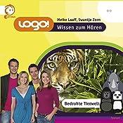 Bedrohte Tierwelt (Logo - Wissen zum Hören) | Swantje Zorn, Meike Laaff