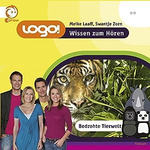 Bedrohte Tierwelt (Logo - Wissen zum Hören) Hörbuch