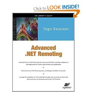 Advanced.NET Remoting Ingo Rammer, Mario Szpuszta