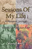 img - for Seasons of My Life by Karen Kerr (2001-09-30) book / textbook / text book
