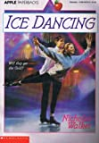 Ice Dancing (0590467646) by Walker, Nicholas