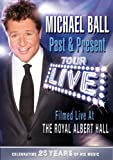 echange, troc Michael Ball - Past And Present - 25th Anniversary Tour [Import anglais]