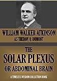 THE SOLAR PLEXUS OR ABDOMINAL BRAIN (Timeless Wisdom Collection Book 157) (English Edition)