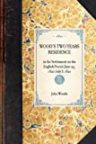 Wood's Two Years Residence (Travel in America) (1429000813) by Woods, John