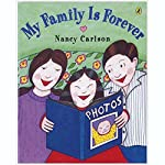 My Family is Forever | Nancy Carlson