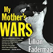 My Mother's Wars | [Lillian Faderman]