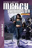 Patricia Briggs Mercy Thompson Moon Called #3