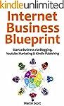 Internet Business Blueprint: Start a...