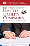 img - for Equity Compensation for Limited Liability Companies (LLCs) book / textbook / text book