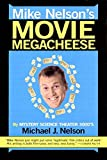 Mike Nelsons Movie Megacheese
