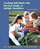 img - for Teaching Individuals with Physical, Health, or Multiple Disabilities (4th Edition) by June L. Bigge (2000-12-08) book / textbook / text book