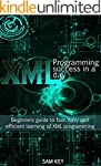 XML Programming Success in a Day: Beg...