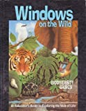 World Wildlife Fund, Windows on the Wild: Biodiversity Basics, an Educators Guide to Exploring the Web of Life