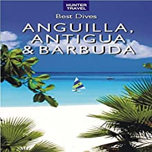 Best Dives of Anguilla, Antigua & Barbuda Audiobook by Joyce Huber, Jon Huber Narrated by Stuart Deal