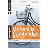Getting Into Oxford & Cambridge 2010 entry (Getting Into Series)by Sarah Alakija