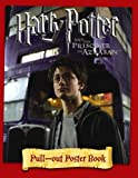Image of Harry Potter and the Prisoner of Azkaban: Pull-out Poster Book