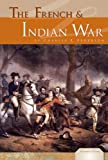 Charles E. Pederson The French & Indian War (Essential Events (ABDO))
