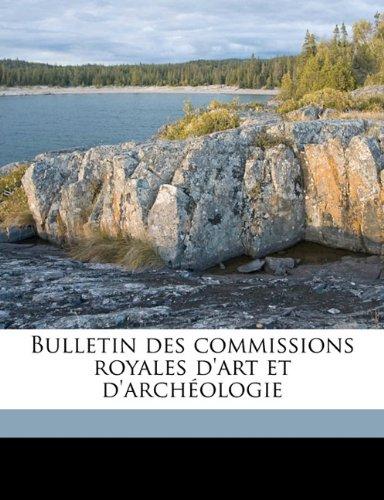 Bulletin des commissions royales d'art et d'archéologi, Volume 50-51