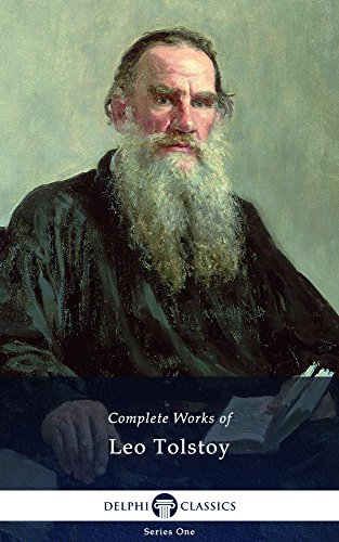 Complete Works of Leo Tolstoy (Delphi Classics) (English Edition)