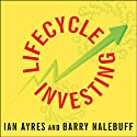 Lifecycle Investing: A New, Safe, and Audacious Way to Improve the Performance of Your Retirement Portfolio (       UNABRIDGED) by Ian Ayres, Barry Nalebuff Narrated by Gerry Gartenberg