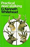 img - for Practical Deerstalking by G Kenneth Whitehead (1986-07-21) book / textbook / text book