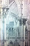 History of the Gothic Revival (Library of Victorian Culture)