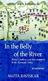 img - for By Amita Baviskar In the Belly of the River: Tribal Conflicts over Development in the Narmada Valley (Studies in Socia (2nd Edition) book / textbook / text book