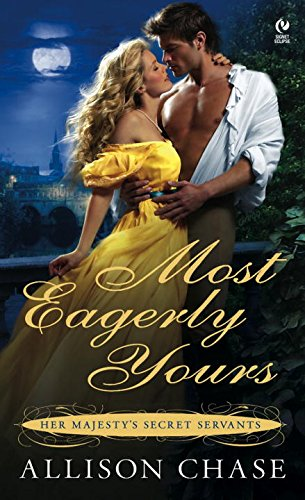 Image of Most Eagerly Yours  (Her Majesty's Secret Servants, Book 1)