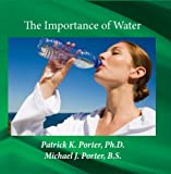 Ph.d. Patrick K. Porter - NTL20 The Importance of Water