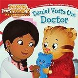 Daniel Visits the Doctor (Daniel Tigers Neighborhood)