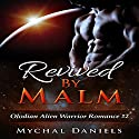 Revived by Malm Audiobook by Mychal Daniels Narrated by Johanna Fairview