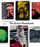 img - for The Dutch Photobook: A Thematic Selection from 1945 Onwards book / textbook / text book
