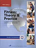 Fitness: Theory & Practice - The Comprehensive Resource for Group Fitness Instructors
