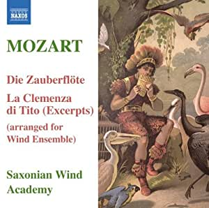 Mozart: Die Zauberflote & La Clemenza di Tito (Excerpts) - arranged for Wind Ensemble