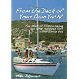 From the Deck of Your Own Yacht: The start of Flotilla Sailing, and what happened next in the Ionian Seaby Mike Jakeways