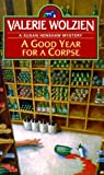 Good Year for a Corpse (0449148335) by Wolzien, Valerie