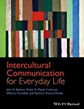 img - for Intercultural Communication for Everyday Life 1st edition by Baldwin, John R., Coleman, Robin R. Means, Gonz lez, (2014) Paperback book / textbook / text book