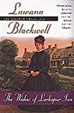 The Widow of Larkspur Inn (The Gresham Chronicles, Book 1) (1556619472) by Blackwell, Lawana