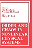 img - for Order and Chaos in Nonlinear Physical Systems (Physics of Solids and Liquids) book / textbook / text book