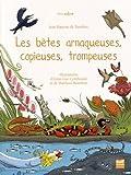 """Afficher """"Les Bêtes arnaqueuses, copieuses, trompeuses"""""""